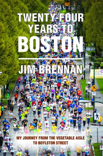 Twenty-four Years to Boston: My Journey from the Vegetable Aisle to Boylston Street