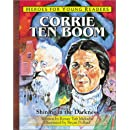 Corrie Ten Boom: Shining in the Darkness (Heroes for Young Readers)
