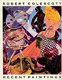 Robert Colescott: Recent Paintings / Opere Recenti