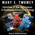 Volumes of the Vemreaux Complete Collection: A Dystopian Adventure Trilogy Audiobook by Mary E. Twomey Narrated by Madeline Mrozek