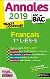Annales ABC du BAC 2019 - Français 1re L-ES-S