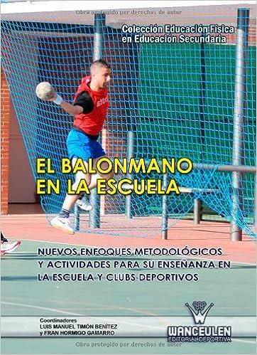 El Balonmano En La Escuela (Spanish Edition): Vv.Aa.: 9788498239157: Amazon.com: Books