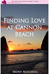Finding Love at Cannon Beach (An On Location Short Story) Kindle Edition
