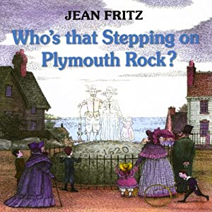Who's That Stepping on Plymouth Rock Audiobook