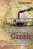 Britannia's Gamble: The Dawlish Chronicles: March 1884 – February 1885: Volume 6