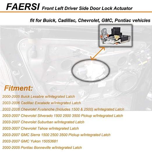FAERSI Driver Side Front Door Lock Actuator for Lesabre Escalade Avalanche  Silverado Suburban Tahoe Sierra Yukon Bonneville Replaces 931-318 15053681
