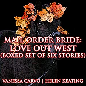 Mail Order Bride: Love Out West Audiobook