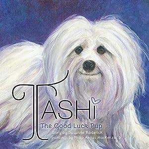 Tashi The Good Luck Pup 1