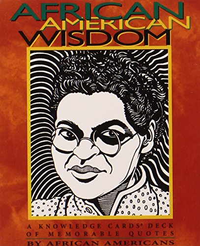 Search : African American Wisdom: A Knowledge Cards™ Deck of Memorable Quotes by African Americans