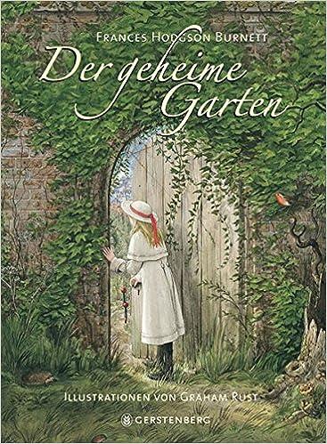 Der Geheime Garten Amazonde Frances Hodgson Burnett Graham Rust