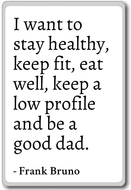 Stay Healthy Quotes 6