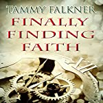 Finally Finding Faith : The Reed Brothers | Tammy Falkner