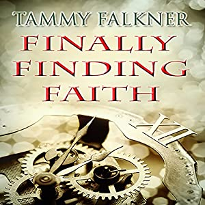 Finally Finding Faith Audiobook
