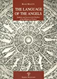 The Language of the Angels: Symbols and Secrets in the Basilica of San Miniato in Florence (La Storia Raccontata)