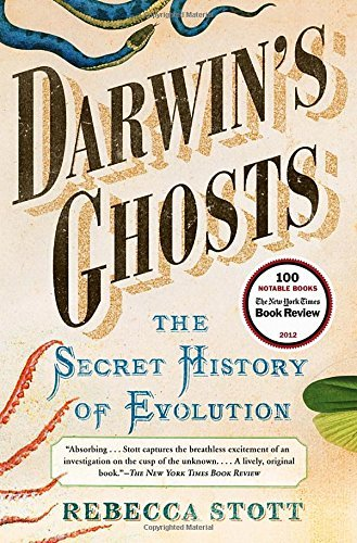 Darwin's Ghosts: The Secret History of Evolution by Rebecca Stott - Ghosts Darwins