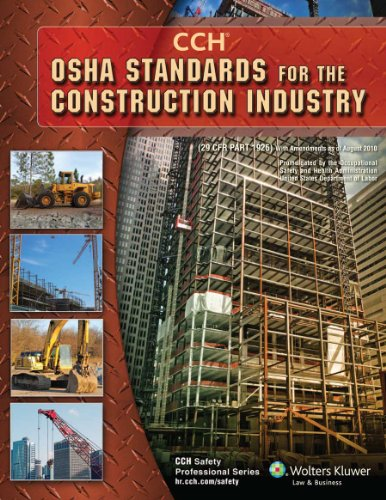 OSHA Standards for the Construction Industry as of 08/2010