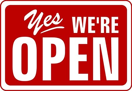 Image result for yes we are open sign