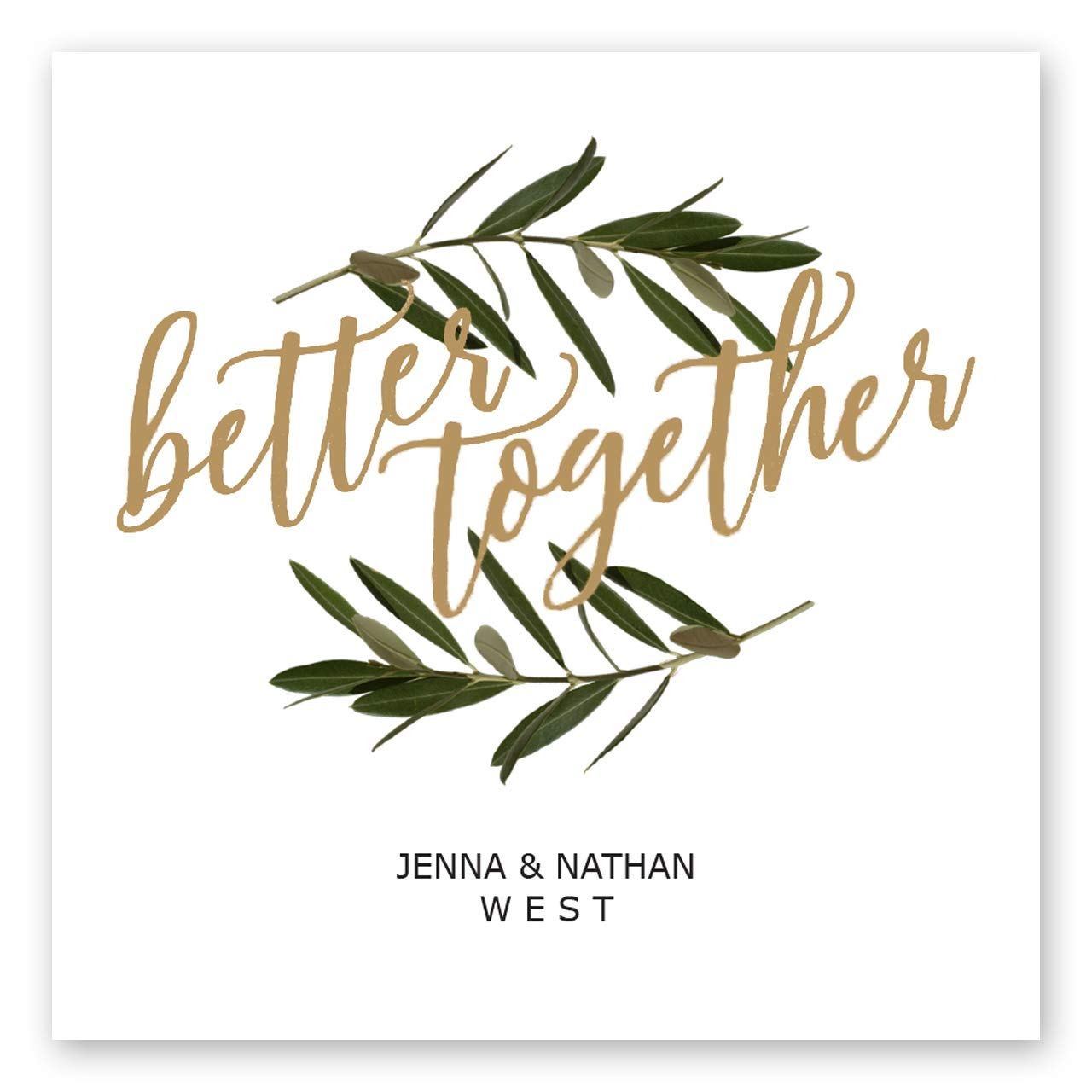 Better Together Personalized Luncheon Napkin - 100 Custom Printed White Uncoined Napkins. 6 1/2'' x 6 1/2'' folded. Made in the USA by Canopy Street