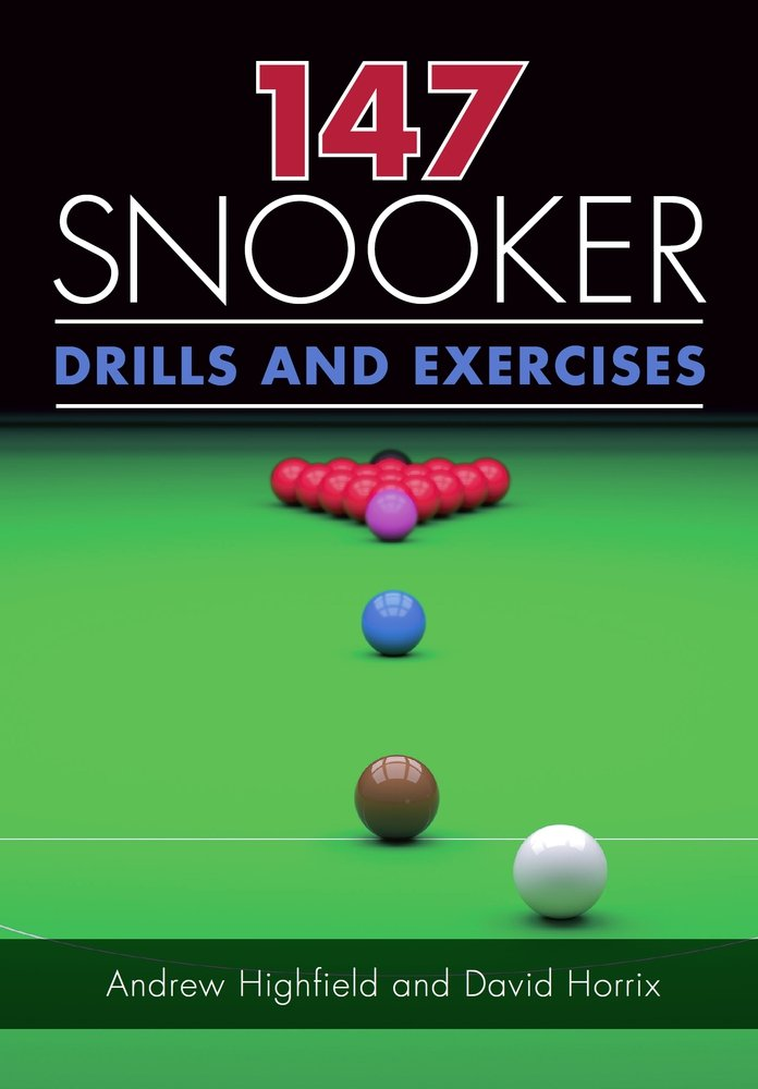 147 Snooker Drills and Exercises: Amazon.es: Highfield, Andrew ...