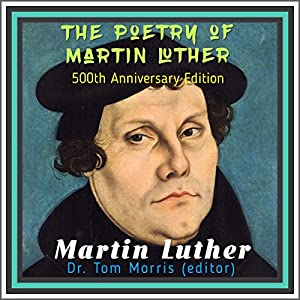 The Poetry of Martin Luther Audiobook