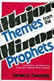 Major Themes from the Minor Prophets, Gerald H. Twombly, 0884691322