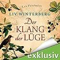 Der Klang der Lüge Hörbuch von Liv Winterberg Gesprochen von: Gabriele Blum