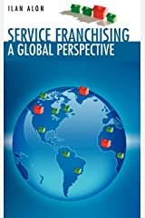 Service Franchising: A Global Perspective Hardcover