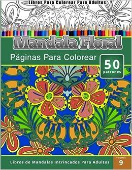 Libros Para Colorear Para Adultos Mandala Jardin Paginas Para