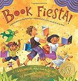 Book Fiesta!: Celebrate Children's Day/Book Day; Celebremos El dia de los ninos/El dia de los libros