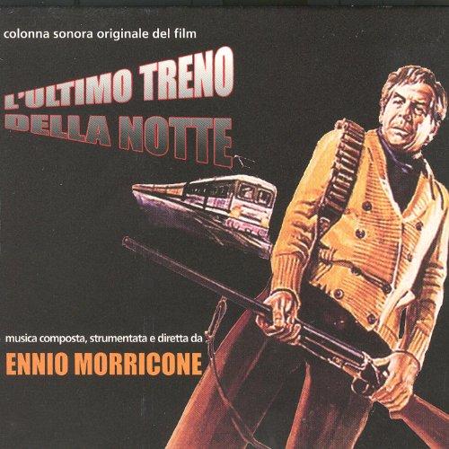 Amazon.com: L'Ultimo Treno Della Notte: Ennio Morricone