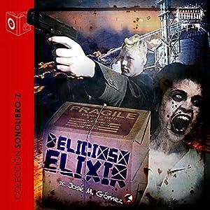 Delicioso Elixir [Delicious Elixir] Audiobook