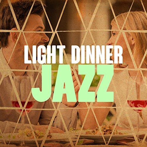 Light Dinner Jazz