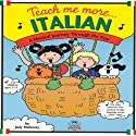 Teach Me More Italian Audiobook by Judy R Mahoney Narrated by Elide Scurio