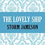 The Lovely Ship | Storm Jameson