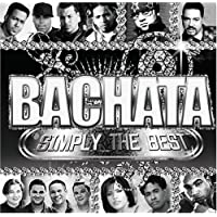 BACHATA SIMPLY THE BEST / VARIOUS