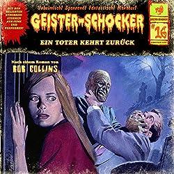 Ein Toter kehrt zurück (Geister-Schocker 16)