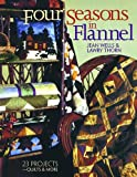 img - for Four Seasons in Flannel: 23 Projects: Quilts and More book / textbook / text book