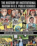 The History of Institutional Racism in U.S. Public Schools is a book intended to challenge the authority of the policymakers and misanthropic funders who are wreaking havoc in public schools, closing schools in Black and Brown neighborhoods, and p...