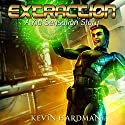 Extraction: A Kid Sensation Story Audiobook by Kevin Hardman Narrated by Mikael Naramore