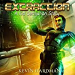 Extraction: A Kid Sensation Story | Kevin Hardman