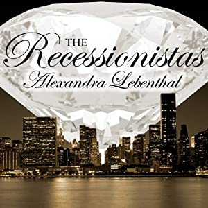 The Recessionistas Audiobook