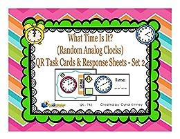 What Time Is it? QR Task Cards & Response Sheets - Random Analog Clocks - Set 2 by [Kinney, Cyndi]