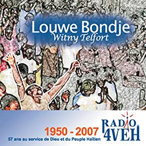 Louwe Bondje: Radio 4veh 1950-2007