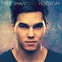 Yesterday by Tyler Shaw (2014-09-23)