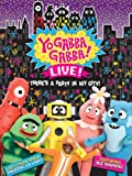 DVD : Yo Gabba Gabba Live! There's a Party in My City!