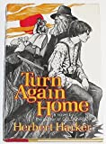 Turn Again Home, Herbert Harker, 0394411528