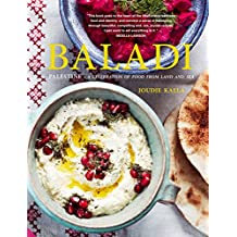 Baladi: Recipes from Palestine - a culinary journey from the land to the sea