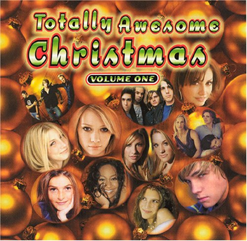 Totally Awesome Christmas Volume 1
