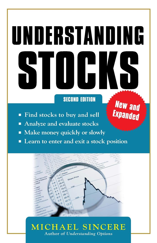Understanding Stocks 2E: Michael Sincere: 9780071830331: Amazon.com: Books