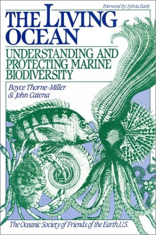 The Living Ocean: Understanding and Protecting Marine Biodiversity